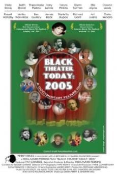 Black Theater Today: 2005 en ligne gratuit