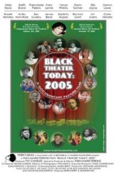 Black Theater Today: 2005 online kostenlos