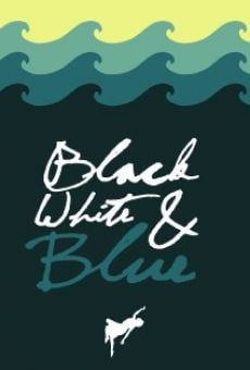Black, White, & Blue on-line gratuito