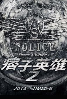 Pizi yingxiong zhi liming sheng qi (Black & White Episode 2: The Dawn of Justice) online