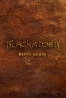 Blackadder Rides Again gratis