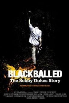 Ver película Blackballed: The Bobby Dukes Story