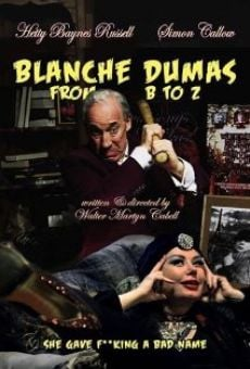 Blanche Dumas from B to Z on-line gratuito