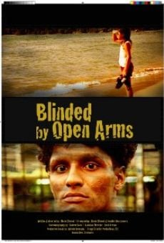 Película: Blinded by Open Arms