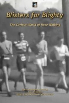 Ver película Blisters for Blighty: The Curious World of Race Walking