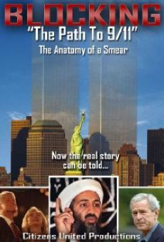 Ver película Blocking the Path to 9/11