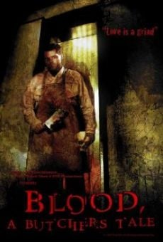 Película: Blood: A Butcher's Tale