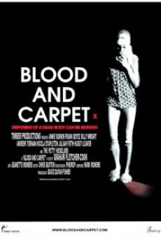 Blood and Carpet on-line gratuito