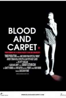 Blood and Carpet online