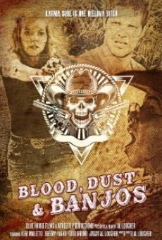 Blood, Dust and Banjos online streaming