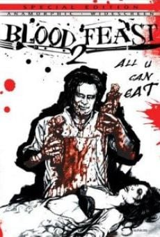 Ver película Blood Feast 2: All U Can Eat