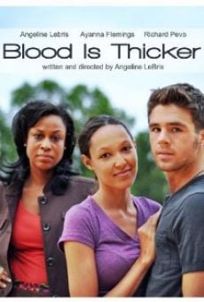 Watch Blood Is Thicker online stream