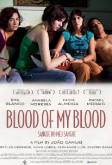 Watch Blood of My Blood online stream