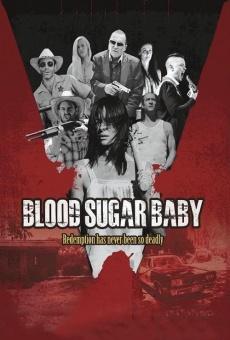 Ver película Blood Sugar Baby