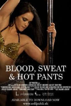 Película: Blood, Sweat & Hot Pants