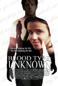 Ver película Blood Type: Unknown