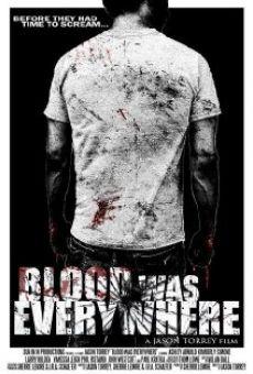 Watch Blood Was Everywhere online stream