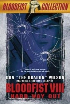 Bloodfist VIII: Trained to Kill online kostenlos
