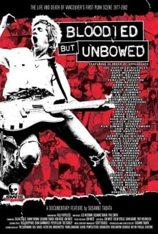 Ver película Bloodied But Unbowed: Uncut