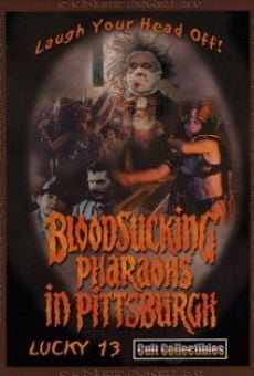 Ver película Bloodsucking Pharaohs in Pittsburgh
