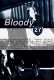 Watch Bloody 27 online stream