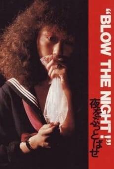 Ver película 'Blow the Night!' Yoru o buttobase