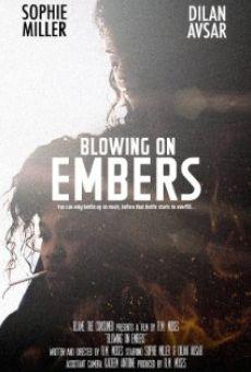 Watch Blowing on Embers online stream