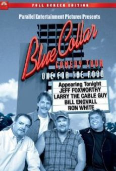 Blue Collar Comedy Tour: One for the Road online kostenlos