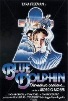 Ver película Blue dolphin - l'avventura continua
