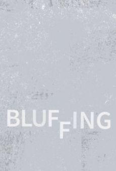 Watch Bluffing online stream