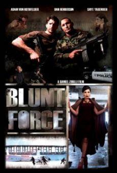 Watch Blunt Force online stream