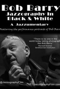 Película: Bob Barry: Jazzography in Black and White