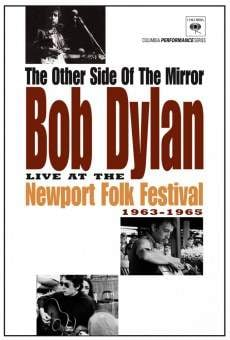 The Other Side of the Mirror: Bob Dylan at the Newport Folk Festival on-line gratuito