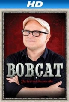 Bobcat Goldthwait: You Don't Look the Same Either. Online Free