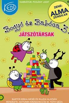Ver película Bogyó és Babóca 3: Játszótársak