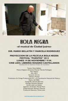 Bola negra ? el musical de Ciudad Juárez online