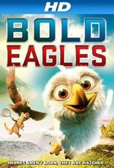 Bold Eagles online streaming