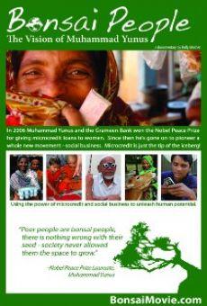 Watch Bonsai People: The Vision of Muhammad Yunus online stream