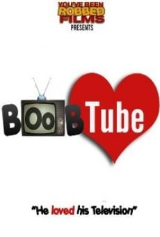 Boob Tube on-line gratuito