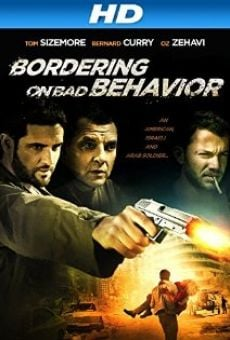 Ver película Bordering on Bad Behavior