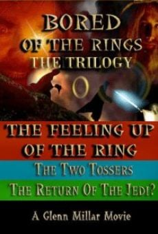 Bored of the Rings: The Trilogy online streaming