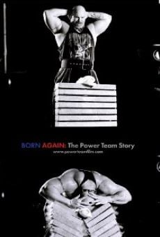 Born Again: The Power Team Story Online Free