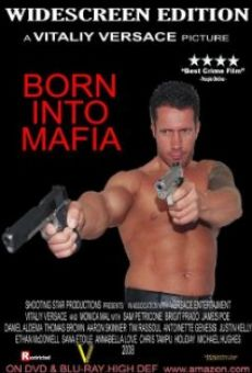 Born Into Mafia on-line gratuito