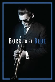 Born to Be Blue online free