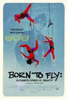 Born to Fly: Elizabeth Streb vs. Gravity stream online deutsch