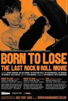 Ver película Born to Lose: The Last Rock and Roll Movie