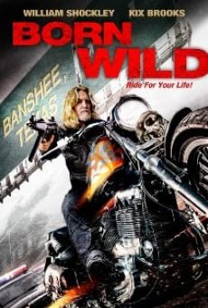 Watch Born Wild online stream