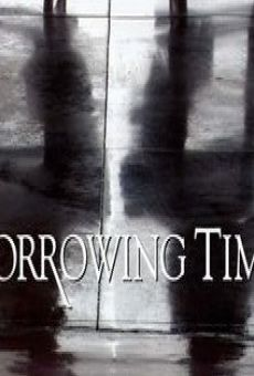 Borrowing Time on-line gratuito