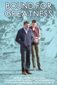Bound for Greatness online kostenlos