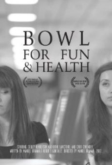 Bowl for Fun and Health